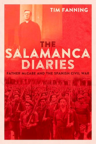 The Salamanca Diaries: Father McCabe and the Spanish Civil War (English Edition)