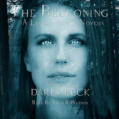 The Beckoning Audiobook By Darla Beck cover art