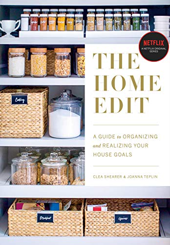 The Home Edit: A Guide to Organizing and Realizing Your House Goals