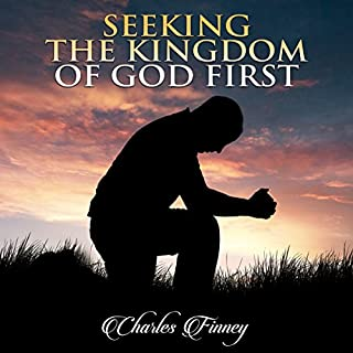 Seeking the Kingdom First audiobook cover art