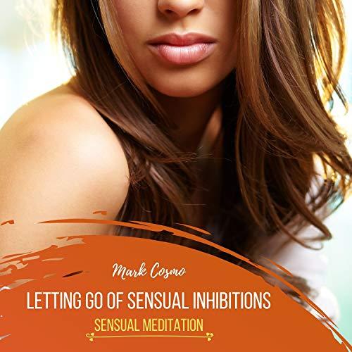 Letting Go of Sensual Inhibitions Titelbild