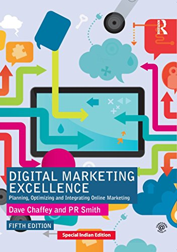 Digital Marketing Excellence: Planning, Optimizing And Integrating Online Marketing 5Th Edition