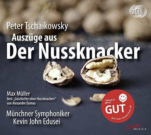 Tschaikowsky: Der Nussknacker & Dumas: Geschichte eines Nussknackers