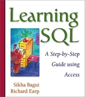 Learning SQL: A Step-by-Step Guide Using Access