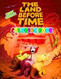Candy Crushy - The Land Before Time Coloring Book: Great Coloring Book For Kids and Adults - The Land Before Time Coloring Book With High Quality Images For All Ages