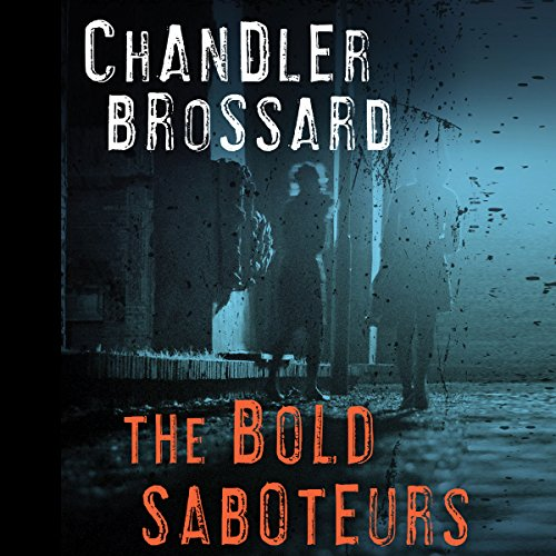 The Bold Saboteurs audiobook cover art