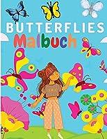 Maedchenzeit - Ein Malbuch: Wunderschoenes Faerbebuch mit bezaubernden Schmetterlingen