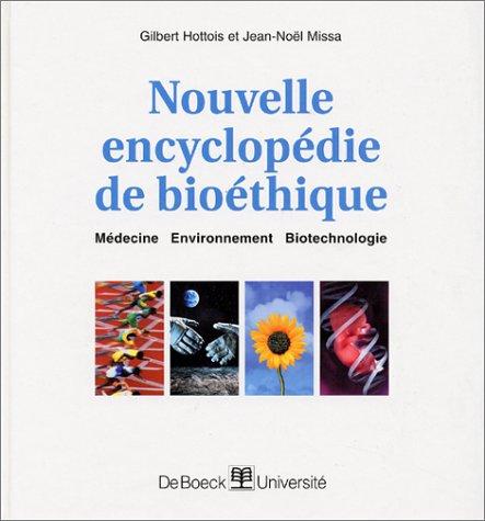 Nouvelle encyclopédie de bioéthique