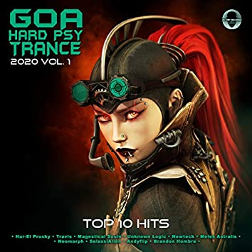 Goa Psy Trance Hard Trance 2020 Top 10 Hits Hi-Trip, Vol. 1