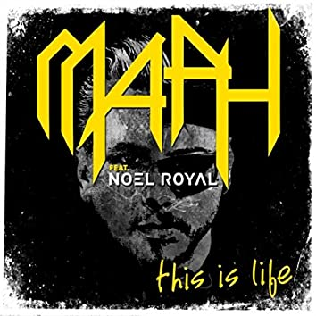This Is Life (feat. Noel Royal)