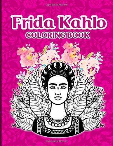 Frida Kahlo Coloring Book Creative Coloring Books For Adult Frida Kahlo product image