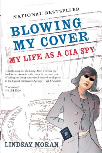 Blowing My Cover: My Life as a CIA Spy (Paperback) - Common