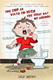 top 10 ebooks - The Top 10 Ways to Ruin the First Day of School: Ten-Year Anniversary Edition