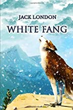 White Fang: Original Illustration Edition