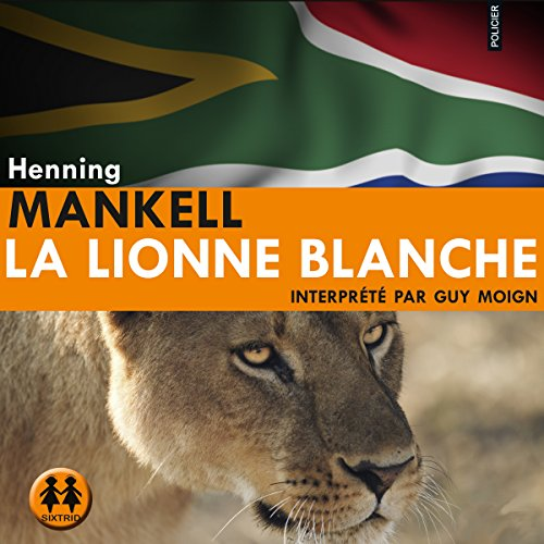 La lionne blanche audiobook cover art