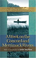 A Week on the Concord and Merrimack Rivers (Princeton Classic Editions)