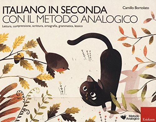 Italiano in seconda con il metodo analogico. Lettura, comprensione, scrittura, ortografia, grammatica, lessico. Con Prodotti vari
