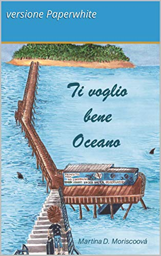 Ti voglio bene Oceano - versione Paperwhite (Italian Edition)