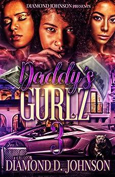 Daddy's Gurlz 3 by [Diamond D. Johnson]