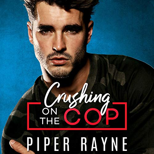 Crushing on the Cop cover art