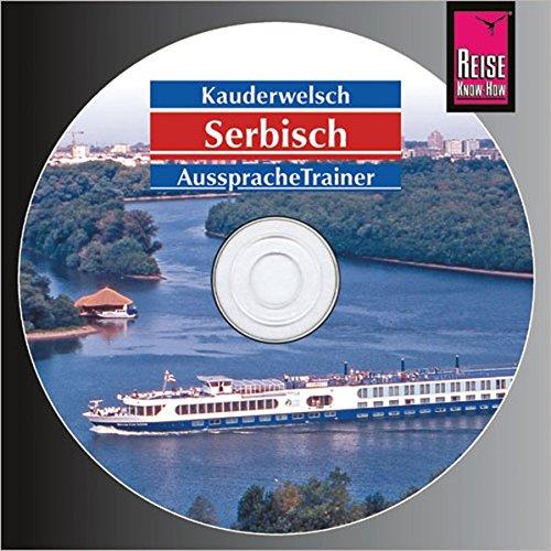 Reise Know-How Kauderwelsch AusspracheTrainer Serbisch (Audio-CD): Kauderwelsch-CD