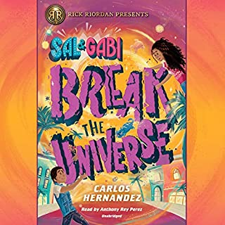 Sal and Gabi Break the Universe audiobook cover art