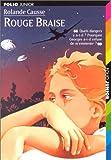 Rouge braise - Gallimard jeunesse - 11/09/1998