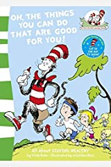 Oh, the Things You Can Do That are Good For You!: Book 5 Paperback