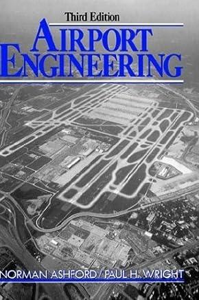 Airport Engineering by Norman J. Ashford
