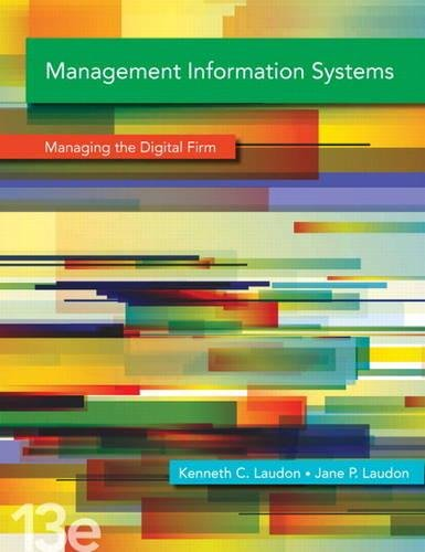 Management Information Systems Plus MyMISLab with Pearson eText -- Access Card Package (13th Edition)