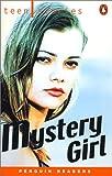 *MYSTERY GIRL PGRN TEEN (Penguin Readers, Level 1)