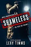Shameless: Steamy Cowboy Small Town Bad Boy Romance (Model Mayhem Series Book 1)