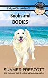 Books and Bodies (Calgon Chronicles Book 2)