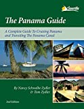 The Panama Guide: A Complete Guide to Cruising Panama and Transiting the Panama Canal