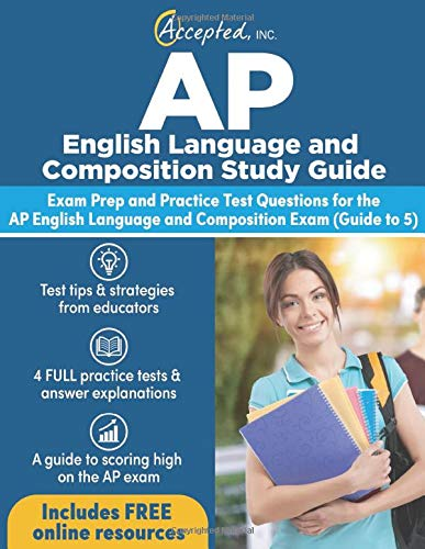 AP English Language and Composition Study Guide: Exam Prep and Practice...