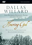 Hearing God: Developing a Conversational Relationship With God: Six Sessions