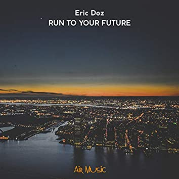 Run to Your Future