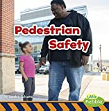 Pedestrian Safety (Staying Safe!)