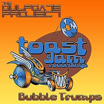 Bubble Trumps