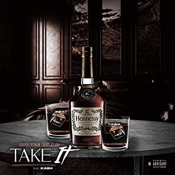 Take It (feat. Kash)