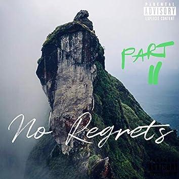 No Regrets, Pt. 2