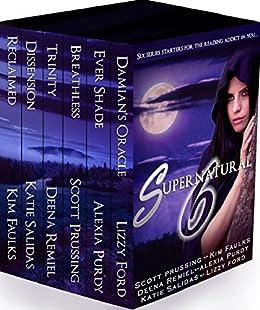 Supernatural Six: Origins: 6-Book Boxed Set by [Scott Prussing, Alexia Purdy, Lizzy Ford, K. A. Salidas, Kim Faulks, Deena Remiel]