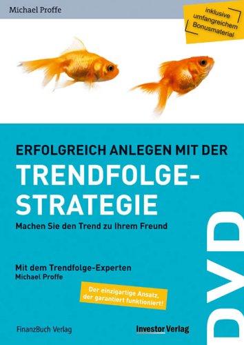 Erfolgreich anlegen mit der Trendfolgestrategie
