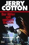 Jerry Cotton, Der Killer mit meinem Gesicht