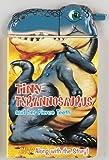 Tiny Tyrannosaurus And Her Fierce Teeth (Snappy Head Books)