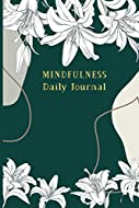 Mindfulness Daily Journal: Inspirational Book Self for Help Self Care to feel happy in 75 days