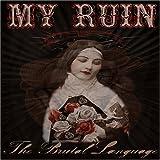 Songtexte von My Ruin - The Brutal Language