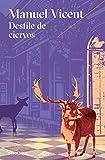 Desfile de ciervos (Best Seller)