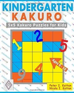 Kindergarten Kakuro: 5X5 Kakuro Puzzles For Kids