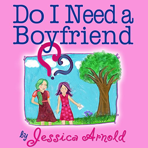 Do I Need a Boyfriend? Titelbild